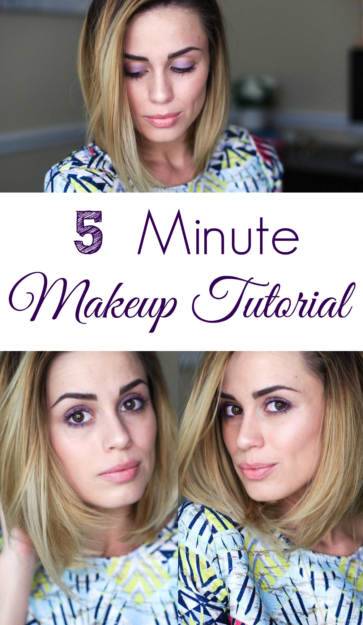 5 minute makeup tutorial