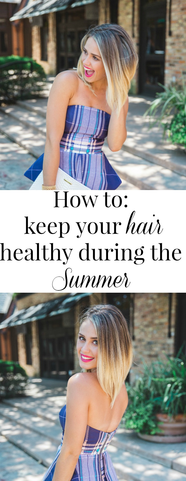 How to keep your hair healthy during the summer