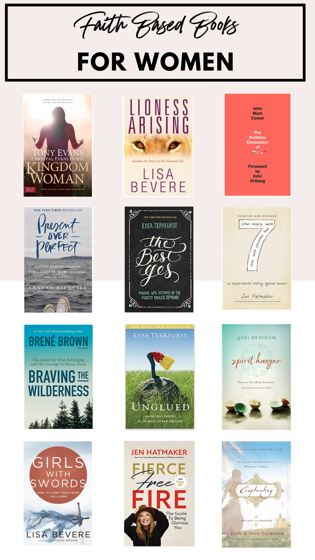 Houston Blogger Uptown with Elly Brown shares her 12 favorite faith-based books for women and why she loves them. Click here for the full list!