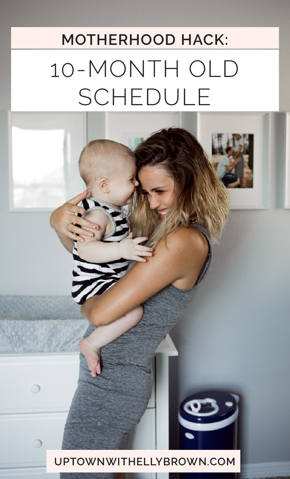 Houston lifestyle blogger Uptown with Elly Brown shares her 10 month old schedule from sleeping, eating, and activity time. Click here for more!