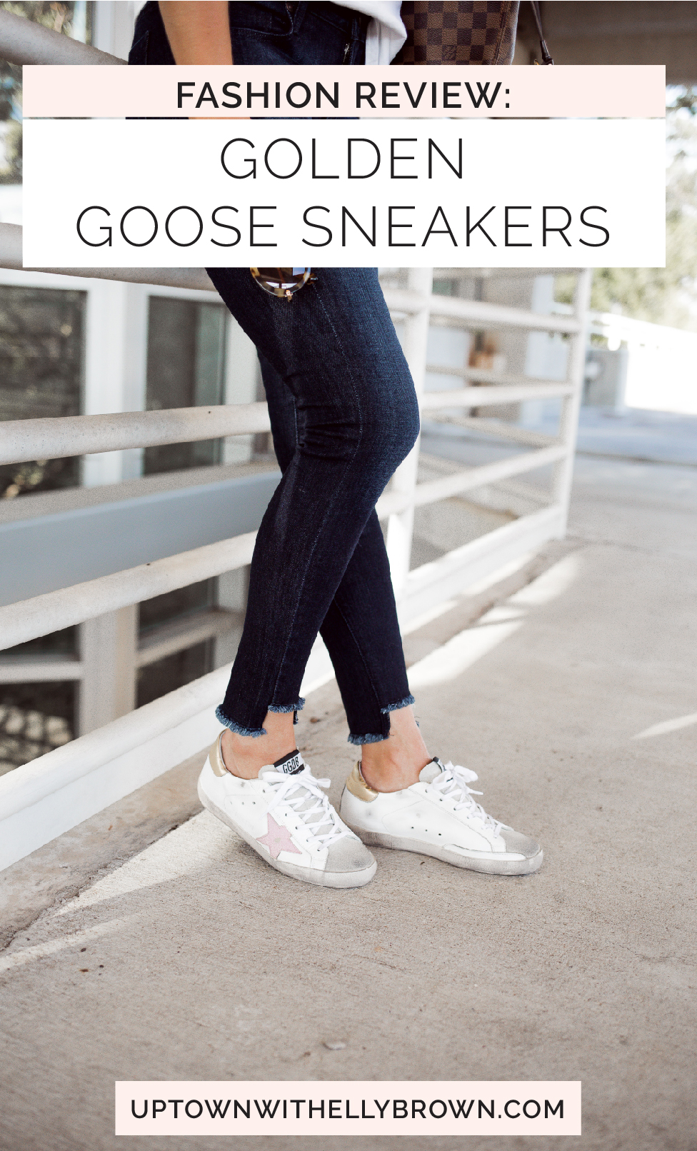 Houston Fashion blogger Uptown with Elly Brown shares her thoughts on if the Golden Goose s