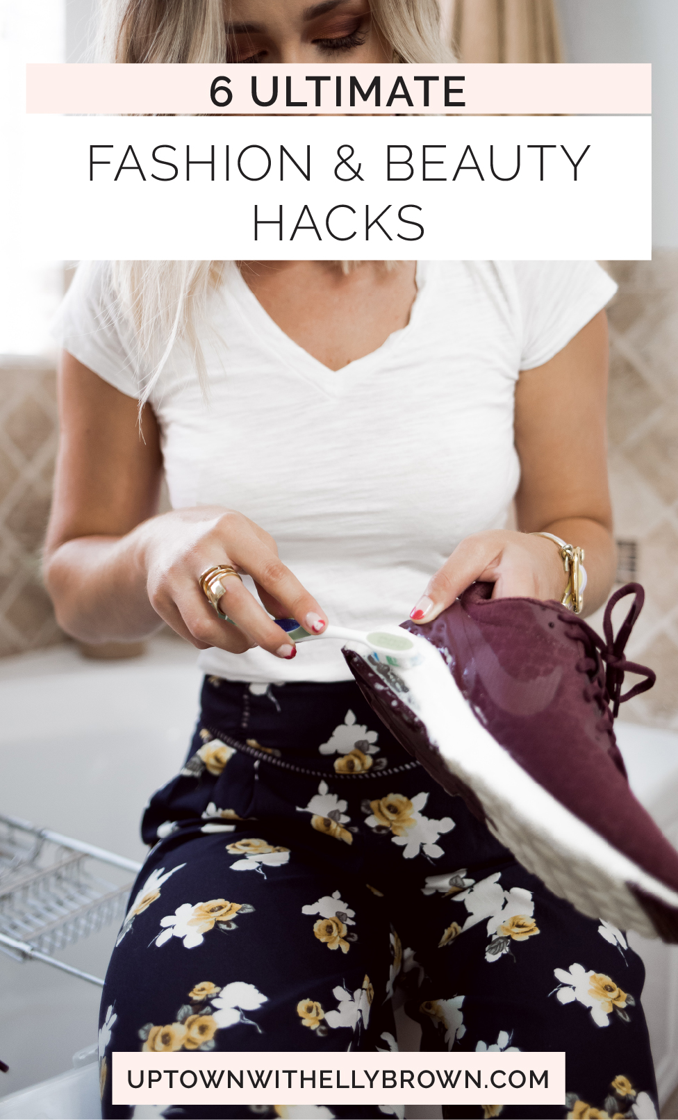 Houston Lifestyle blogger Uptown with Elly Brown shares her tried and true Fashion and Beauty Hacks that every girl should know. Click here for more!