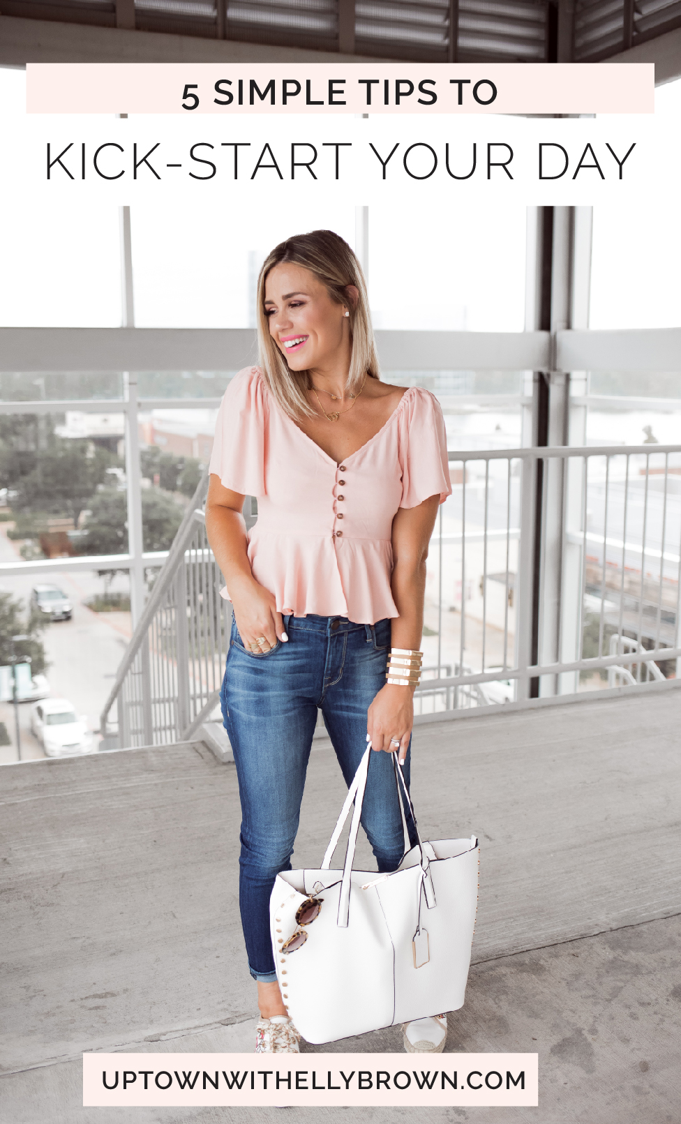 Houston lifestyle blogger Uptown with Elly Brown shares 5 things to do and How To Start Your Day off right. Click here for more!