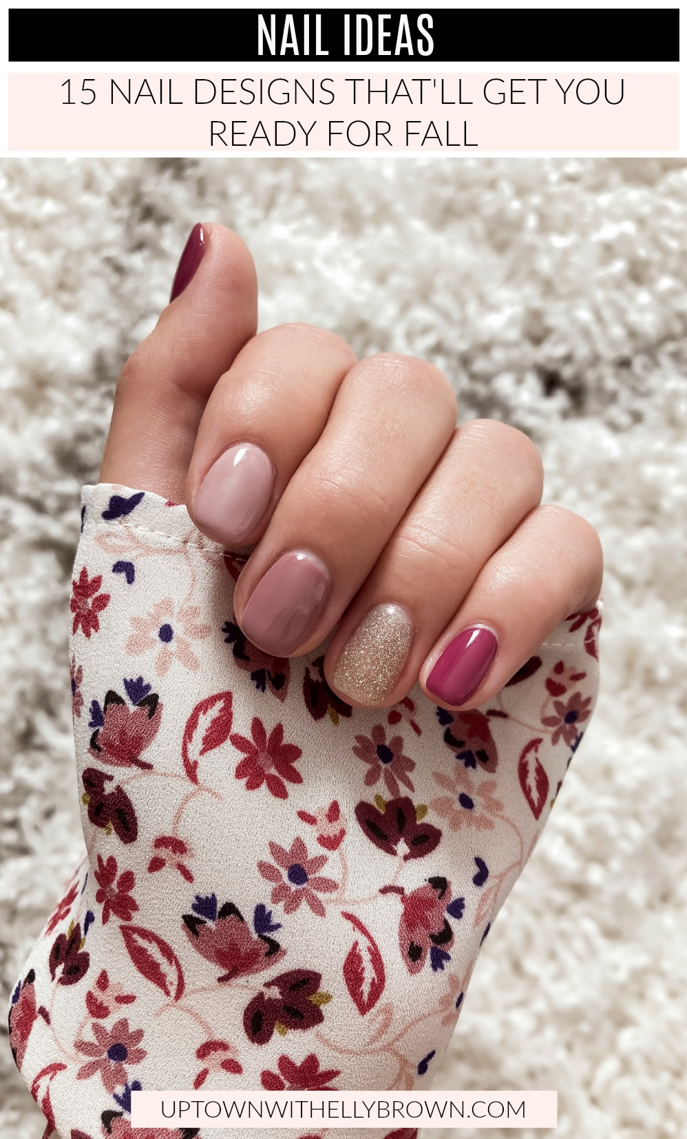Houston lifestyle blogger Uptown with Elly Brown rounds up the most inspiring Fall Nail Designs that will have you running to get your nails done.