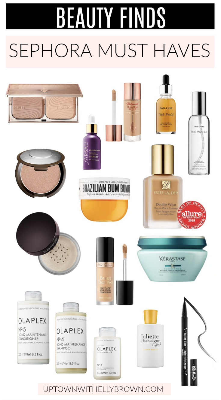 Houston Beauty blogger Uptown with Elly Brown shares her top Sephora Must Haves from makeup to hair products that you'll love!