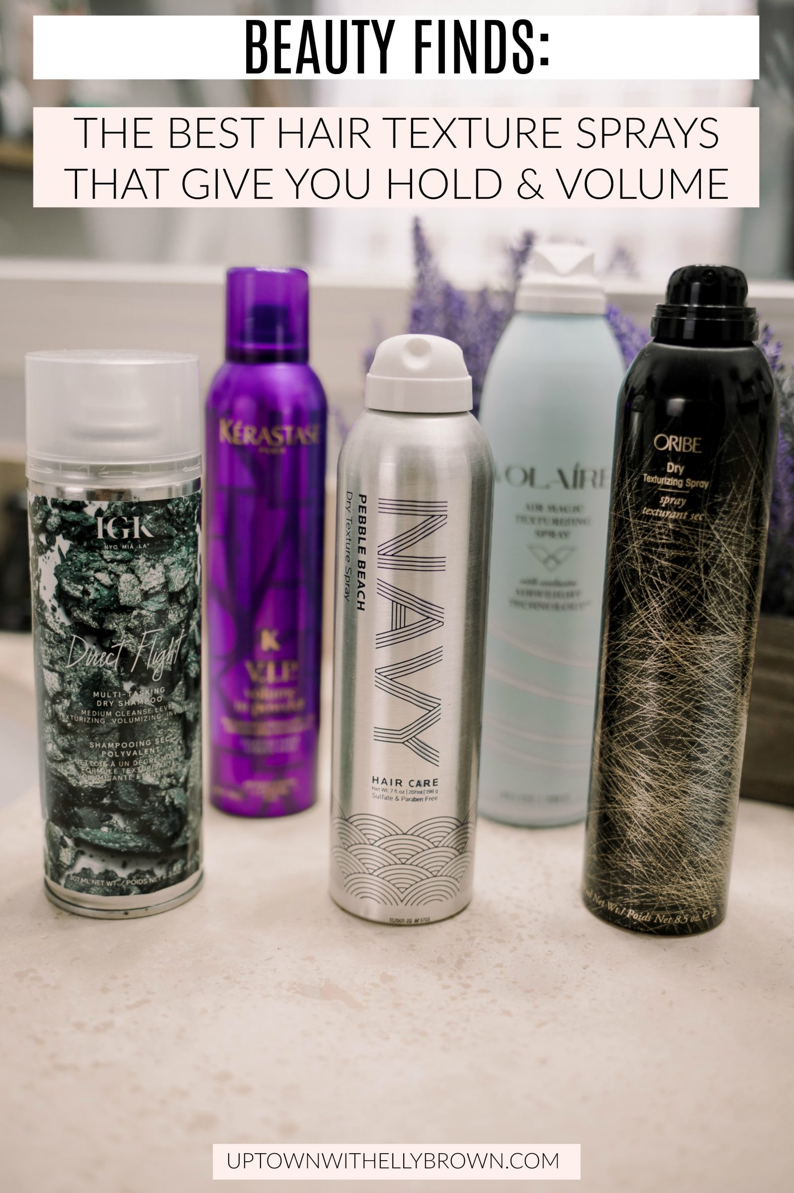 Houston beauty blogger Uptown with Elly Brown shares her top 5 Hair Texture Sprays that give you hold and tons of volume!