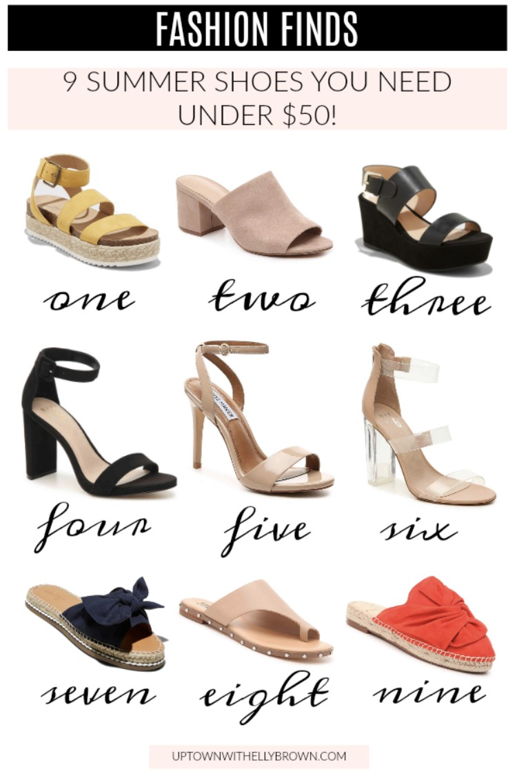 Houston fashion blogger Uptown with Elly Brown shares 9 Summer Shoes under $50 you NEED right now in your closet!
