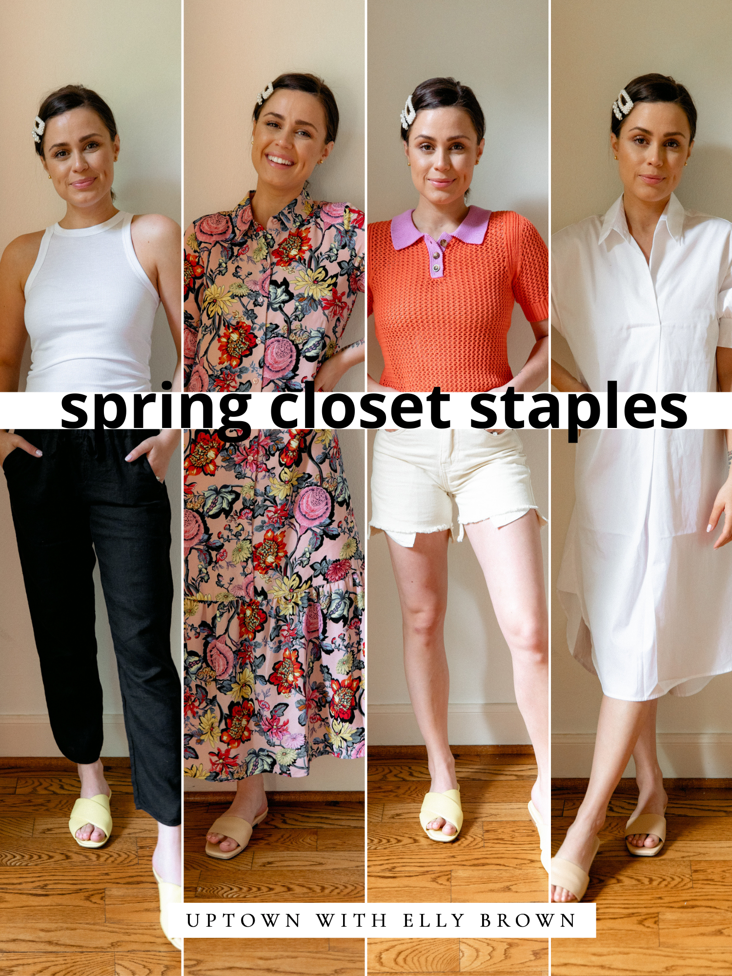 Ever ask yourself how do I build my closet? Elly Brown shares Spring Wardrobe Essentials + tips and tricks on how to get the closet you LOVE.